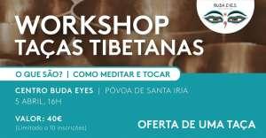 workshop taças tibetanas